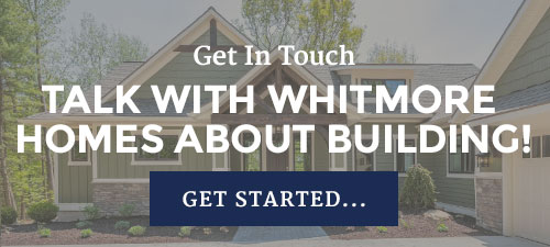Talk with Whitmore Homes